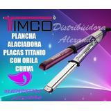 Plancha Alaciadora Timco Colorshot Placa Curva Titanio Morad