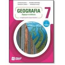 Livro Geografia 7 Espaço E Vivência Editora Atual