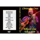 Christopher Cross - Billboard Live In Tokyo - 2009 - Dvd