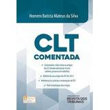 Clt Comentada - Homero Batista Mateus Da Silva