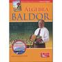Álgebra Baldo; Aurelio Baldor