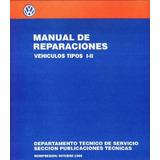 Manual De Taller Vw Kombi I,ii Y Mucho Mas- Castellano Combi