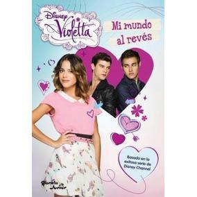 Libro Violetta Mi Mundo Al Reves De Disney