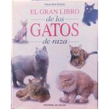 El Gran Libro De Los Gatos De Raza Editorial De Vecchi