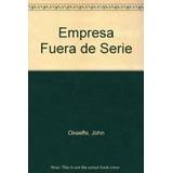 Empresa Fuera De Serie (empresa 49066)