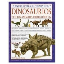 La Enciclopedía De Los Dinosaurios Y Otros Anim Envío Gratis