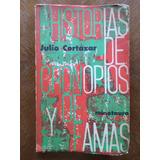 Julio Cortázar - Historias De Cronopios Y De Famas Minotauro
