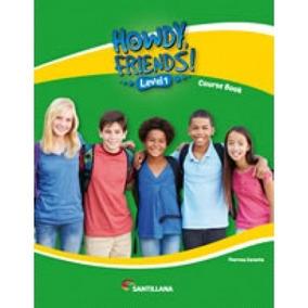 Howdy Friends Level 1 - Santillana