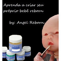 Curso Bebê Reborn Aprenda A Criar O Seu Próprio Bebê Reborn!