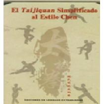 El Taijiquan Simplificado Al Estilo Chen