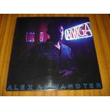 Vinilo Alex Anwanter / Amiga (nuevo Y Sellado)