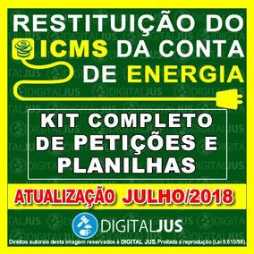 Restituição Icms Energia Elétrica Kit De Petições Planilhas