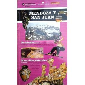 Guia Turistica Mendoza Y San Juan Clarin 2
