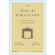 Notas De Dirección, Reich Hauser, Alba
