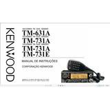 Manual Em Português Do Transceptor Kenwood Tm-631a,tm-731a