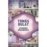Economoia Descubierta - Tomas Bulat
