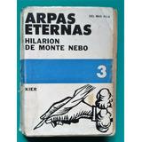 Libro Arpas Eternas. H. De Monte Nebo. Tomo 3