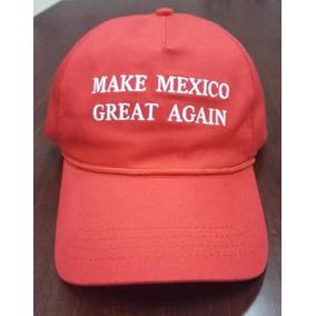 Gorra Make Mexico Great Again