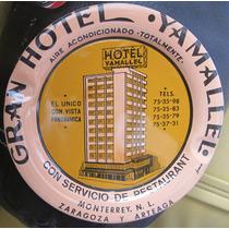 Charola Del Hotel Yamallel Monterrey N.l 9 Cms. Diametro