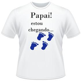 Camiseta Camisa Presente Papai Estou Chegando Futuro Pai