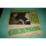 Osbaldo Pugliese - Orquesta Tipica - Vol. 28 - Vinilo Ep.