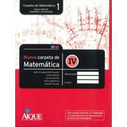 Combo Nueva Carpeta De Matematica Iv - V - Vi (secundaria)