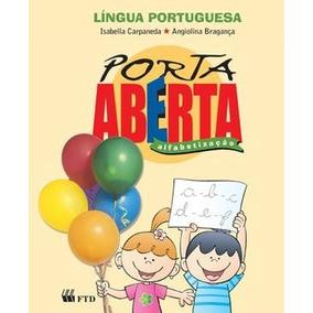 Porta Aberta Alfabetização + Livro De Caligrafia (ed.2003)