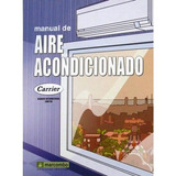Libro Manual De Aire Acondicionado Carrier- Marcombo T. Dura