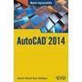 Autocad 2014; Antonio Manuel Reyes Rodriguez Envío Gratis