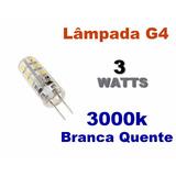 Lâmpada G4 Led 3w Bipino - 3000k Branca Quente