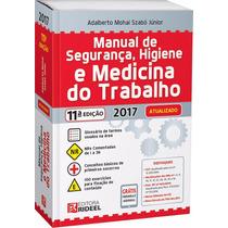 Manual De Segurança E Medicina Do Trabalho / Rideel / 2017