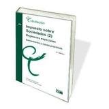 Impuesto Sobre Sociedades, Volumen 2: Regímenes Especiales C