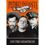 Los Tres Huastecos Pedro Infante Pelicula Dvd