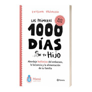 Libro Primeros 1000 Días De Tu Hijo Luisina Troncoso Maminia