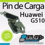 Puerto De Carga Huawei G510 Repuesto