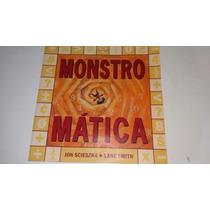 Livro Monstro Matica Jon Scieszka - K3