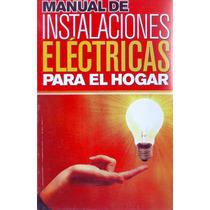 Libro Manual Instalaciones Electricas Edit Epoc Envio Gratis
