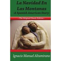 Libro La Navidad En Las Montanas A Spanish American Story Th