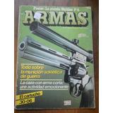 Revista Armas N.35 La Caza Con Arma Corta. El Cartucho 30-06