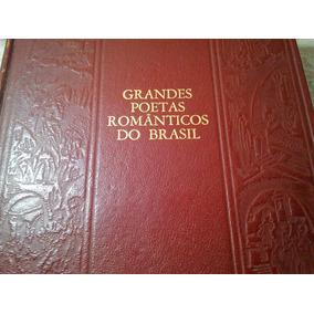 Livro Grandes Poetas Românticos Do Brasil 1954 Raro