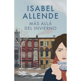 Más Allá Del Invierno ( Isabel Allende)