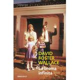 La Broma Infinita - David Foster Wallace