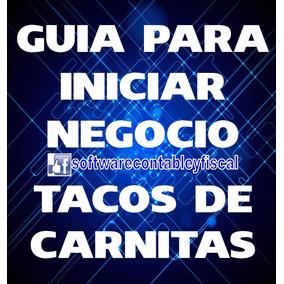 Guia Para Iniciar Negocio Tacos De Carnitas