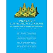 Handbook Of Mathematical Functions: With Formulas, Graphs, A