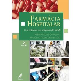 Ebook Farmácia Hospitalar Um Enfoque Em Sistemas Saúde Pdf