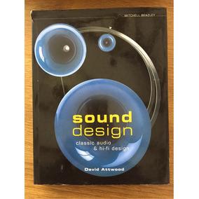 Sound Design - Classic Audio & Hifi Design - David Attwood