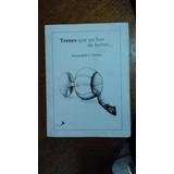 Trenes Que No Has De Beber Arestizabal Jorge Teillier 2010
