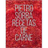 Pietro Sorba Recetas De Carne