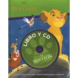 El Rey Leon. Libro Y Cd: - Disney
