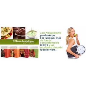 Tratamiento Pronutrition, Dieta Segura Para Bajar De Peso¡¡¡